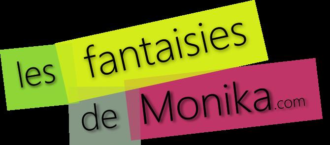 Les fantaisies de Monika